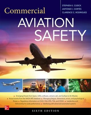 Commercial Aviation Safety, Sixth Edition by Stephen K. Cusick