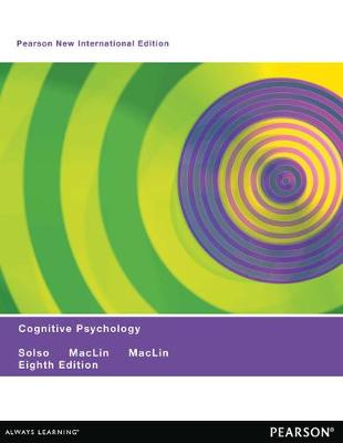 Cognitive Psychology: Pearson New International Edition by Robert L. Solso