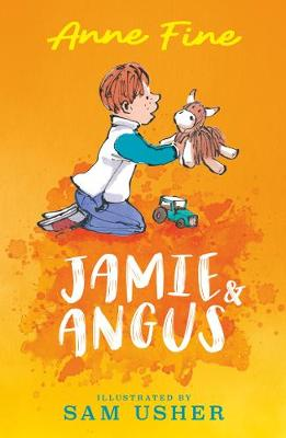 Jamie and Angus by Anne Fine