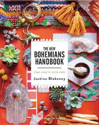 The New Bohemians Handbook by Justina Blakeney