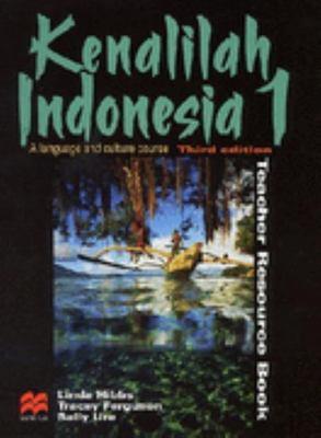 Kenalilah Indonesia 1 Teacher Resource Book by Linda Hibbs