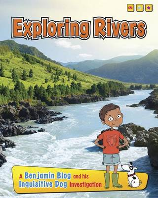 Exploring Rivers by Anita Ganeri