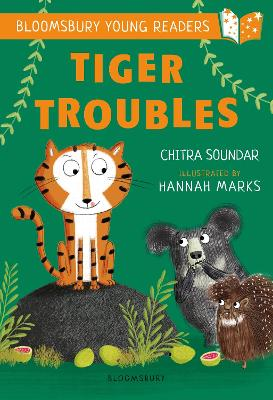 Tiger Troubles: A Bloomsbury Young Reader: White Book Band by Chitra Soundar