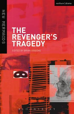 The Revenger's Tragedy by Professor Brian Gibbons