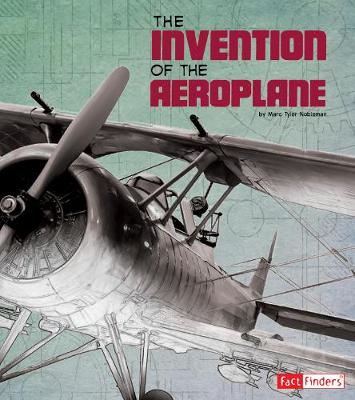 The Invention of the Aeroplane by Lucy Beevor