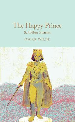 The Happy Prince & Other Stories by Oscar Wilde