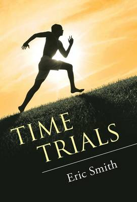 Time Trials by Eric Smith