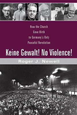 Keine Gewalt! No Violence! book