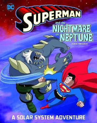 Superman and the Nightmare on Neptune by Steve Korte