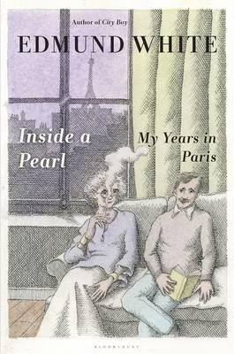 Inside a Pearl by Edmund White