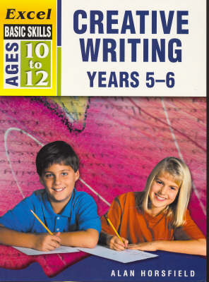 Creative Writing: Years 5-6 by Kristine Brown