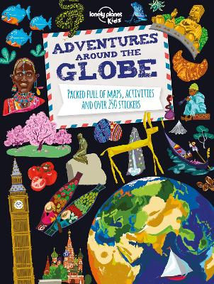 Adventures Around the Globe by Lonely Planet
