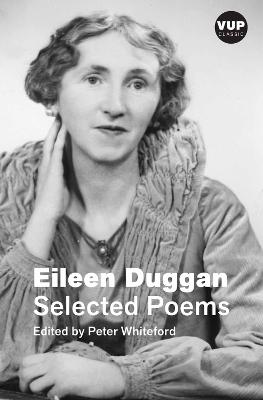 Eileen Duggan: Selected Poems by Eileen Duggan