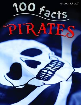 100 Facts -  Pirates by Andrew Langley