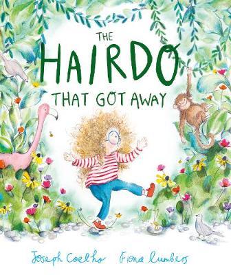 The Hairdo That Got Away by Joseph Coelho