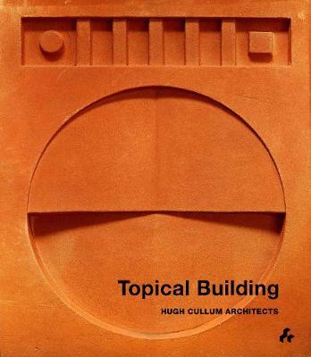 Topical Building by Hugh Cullum