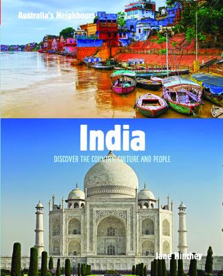 Australia's Neighbours: India by Jane Hinchey