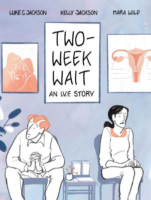 Two-Week Wait: an IVF story book