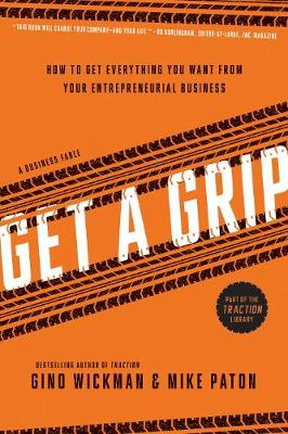 Get A Grip by Gino Wickman
