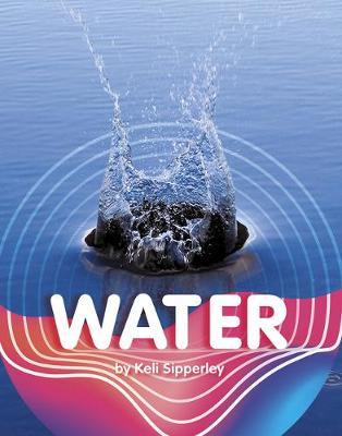 Water by Keli Sipperley