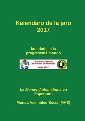 Kalendaro 2017 by Monda Asembleo Socia (Mas)