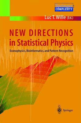 New Directions in Statistical Physics by Luc T. Wille