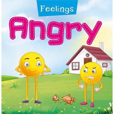 Feelings: Angry by