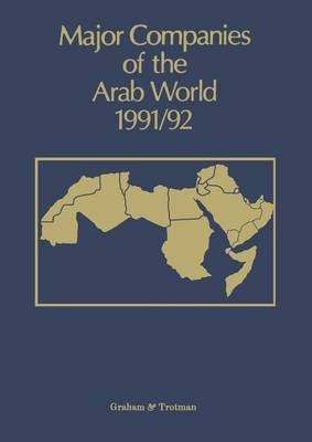 Major Companies of the Arab World 1991/92 by G. C. Bricault