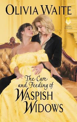 The Care and Feeding of Waspish Widows: Feminine Pursuits book