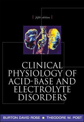 Clinical Physiology of Acid-Base and Electrolyte Disorders book