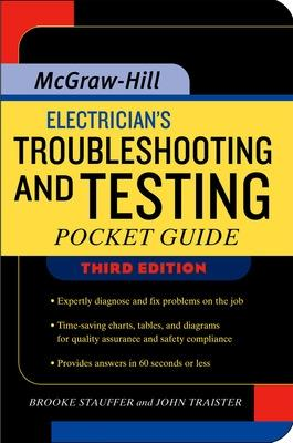 Electrician's Troubleshooting and Testing Pocket Guide, Third Edition by H. Brooke Stauffer