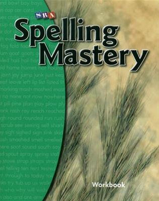 Spelling Mastery Level B, Student Workbook book