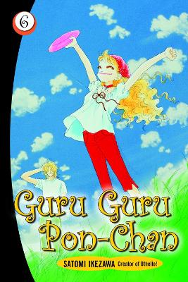 Guru Guru Pon-chan volume 6 by Satomi Ikezawa