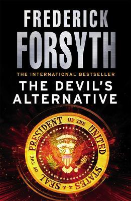 The Devil's Alternative by Frederick Forsyth