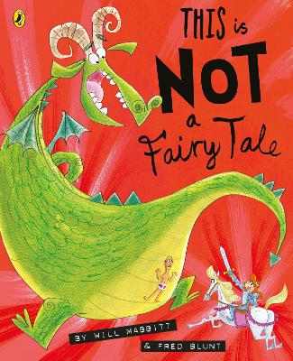 This Is Not A Fairy Tale by Will Mabbitt