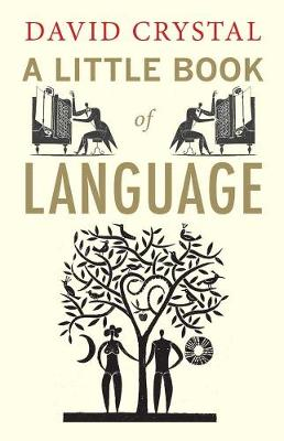 Little Book of Language by David Crystal