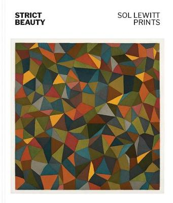 Strict Beauty: Sol LeWitt Prints by David Areford