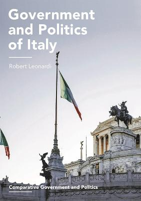 Government and Politics of Italy by Robert Leonardi