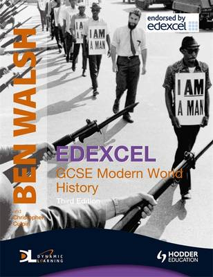 Edexcel GCSE Modern World History by Ben Walsh