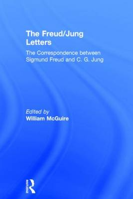 The Freud-Jung Letters by C. G. Jung