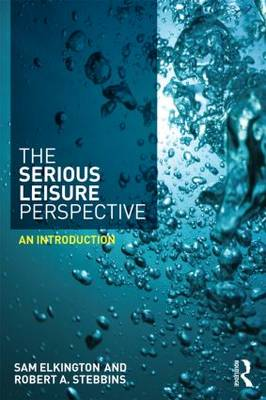 Serious Leisure Perspective book