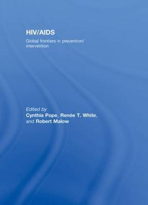 HIV/AIDS: Global Frontiers in Prevention/Intervention book