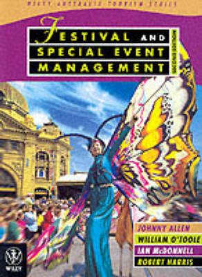 Festival and Special Event Management by Ian McDonnell