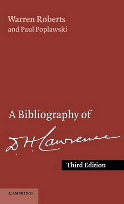 Bibliography of D. H. Lawrence by Warren Roberts