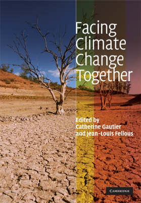 Facing Climate Change Together by Catherine Gautier