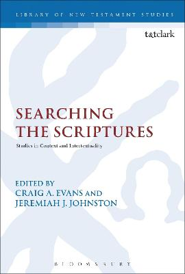 Searching the Scriptures: Studies in Context and Intertextuality by Craig A. Evans