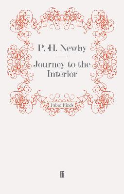 Journey to the Interior by P. H. Newby