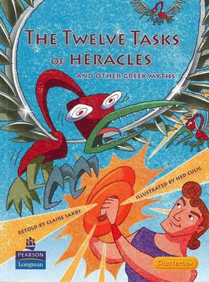 12 Tasks of Heracles by Claire Saxby