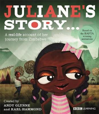 Seeking Refuge: Juliane's Story - A Journey from Zimbabwe by Andy Glynne