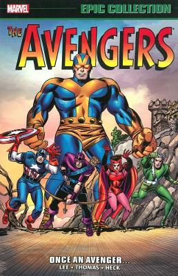 Avengers Epic Collection: Once An Avenger by Stan Lee
